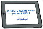 8 Steps to Raising Money for Your Deals