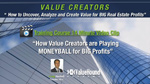 VIDEO TRAINING: How Value Creators are Playing MoneyBall for BIG Real Estate Profits