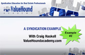 Syndication: The ULTIMATE Financing and Investment Vehicle - Example 2