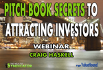 WEBINAR: Pitch Book Secrets to Attracting Investors